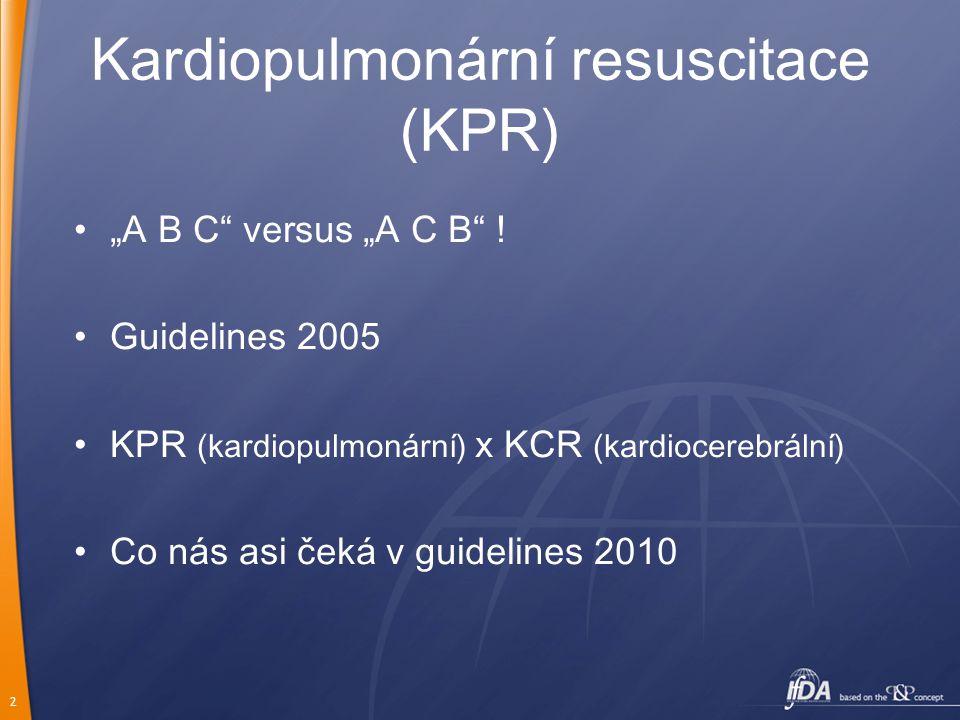 Kardiopulmonární resuscitace (KPR)