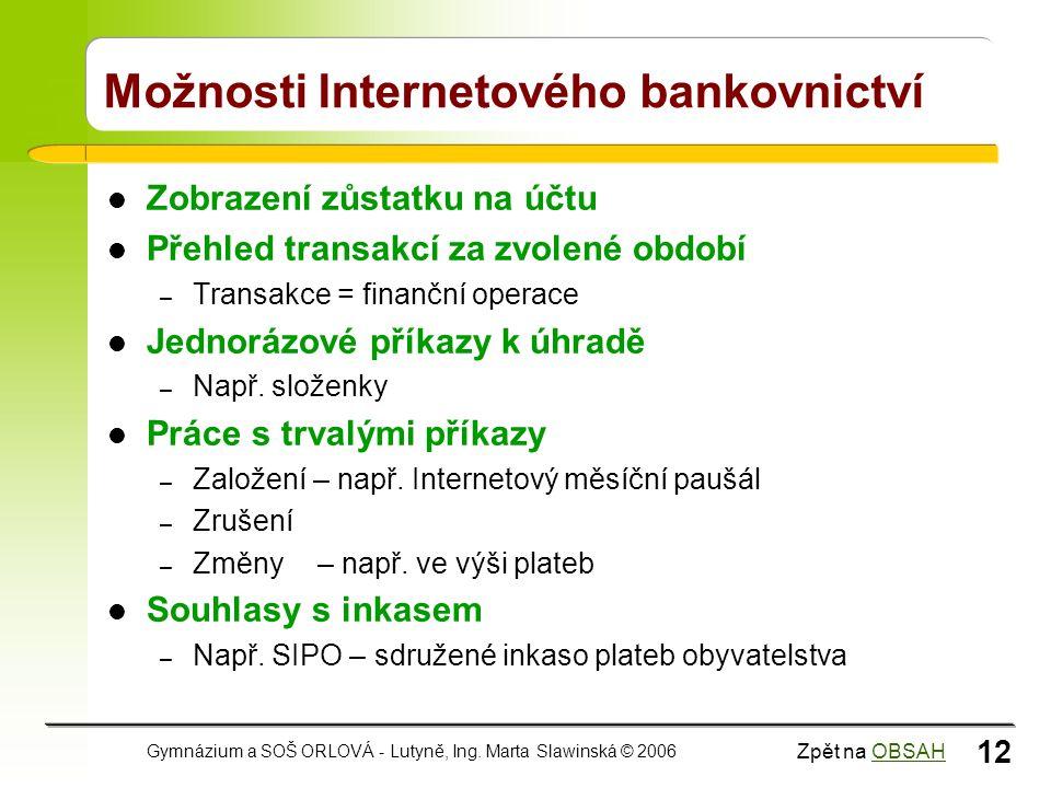 Možnosti Internetového bankovnictví