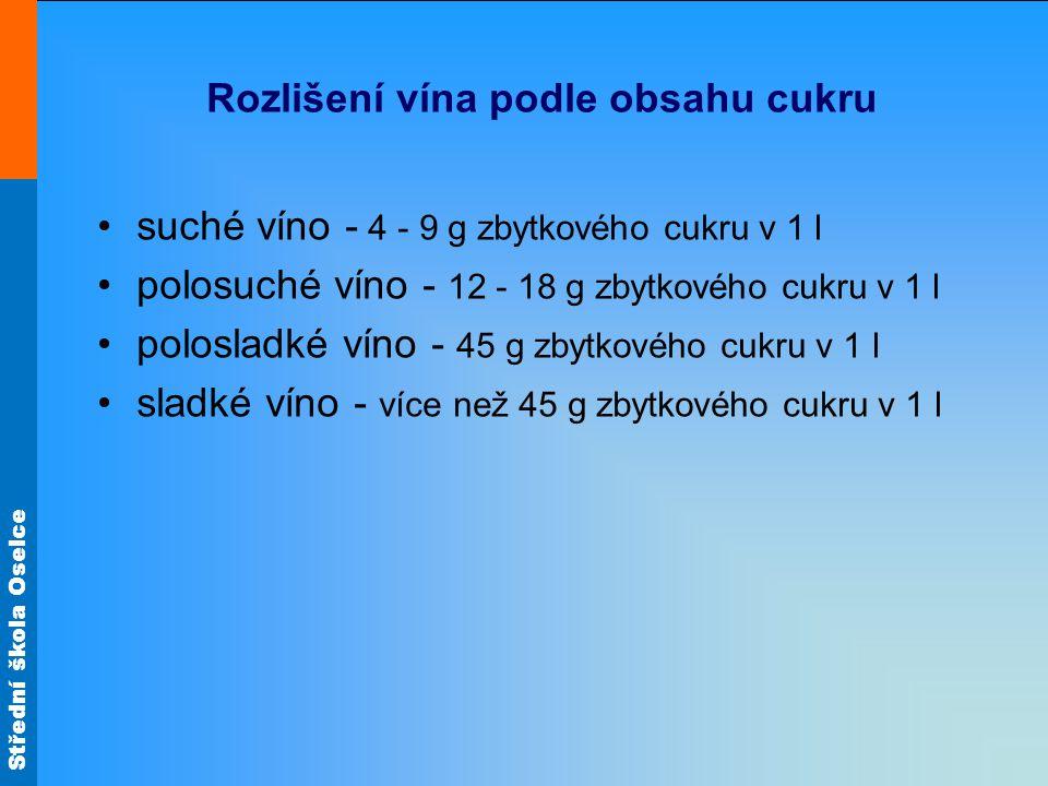 Rozlišení vína podle obsahu cukru