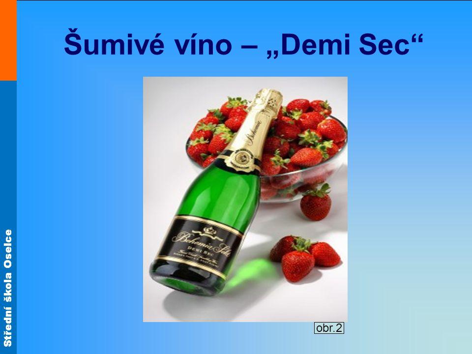 """Šumivé víno – """"Demi Sec"""