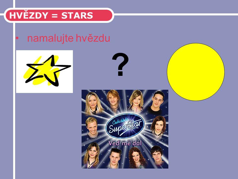 HVĚZDY = STARS namalujte hvězdu