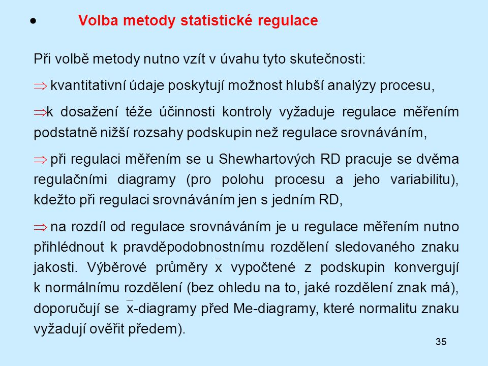 Volba metody statistické regulace