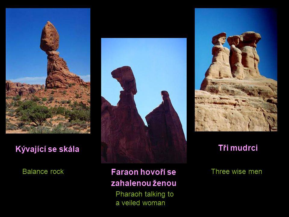 Tři mudrci Kývající se skála Faraon hovoří se zahalenou ženou