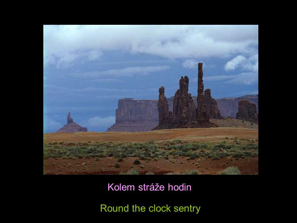 Kolem stráže hodin Round the clock sentry