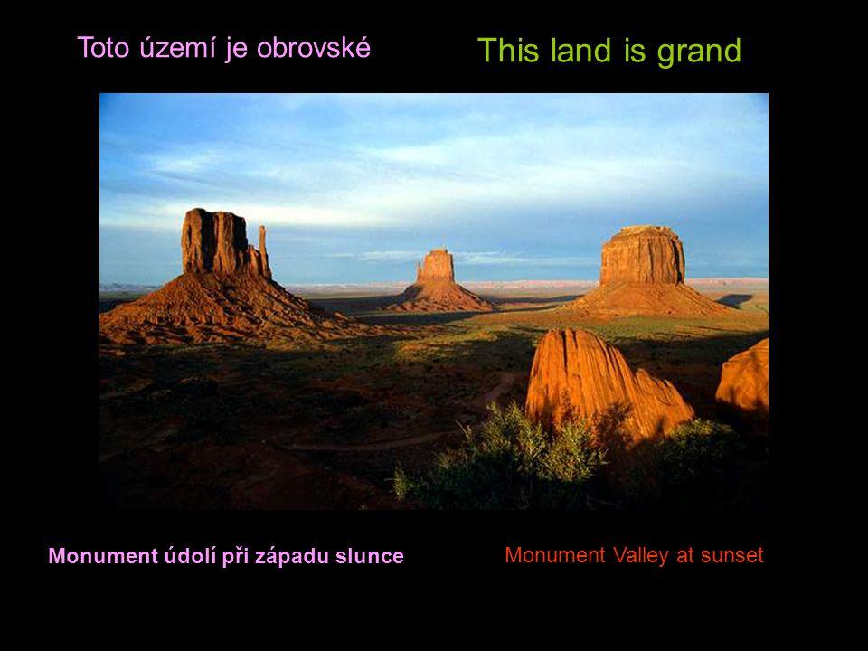 This land is grand Toto území je obrovské