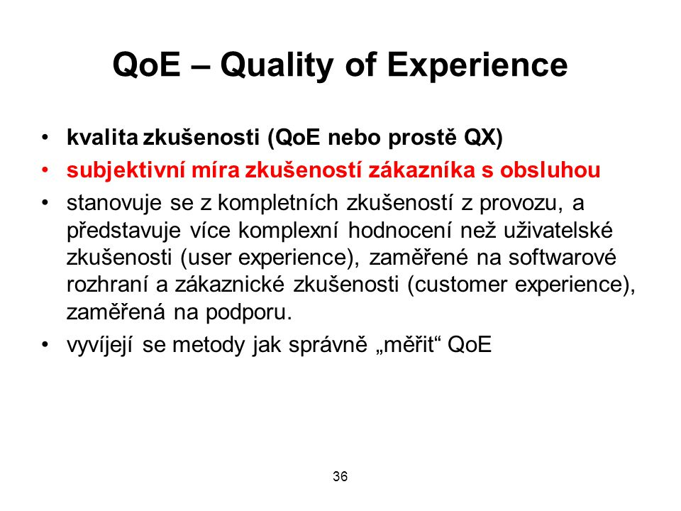 QoE – Quality of Experience