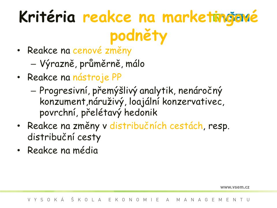 Kritéria reakce na marketingové podněty