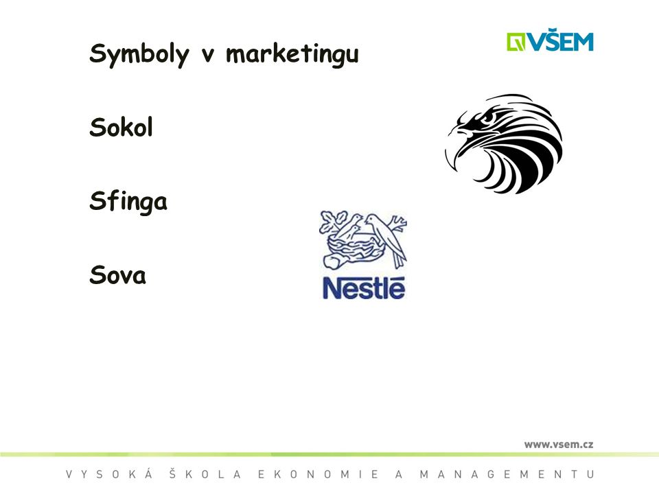 Symboly v marketingu Sokol Sfinga Sova