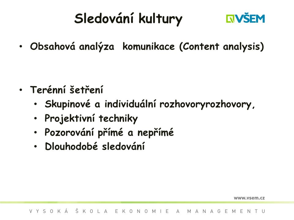 Sledování kultury Obsahová analýza komunikace (Content analysis)