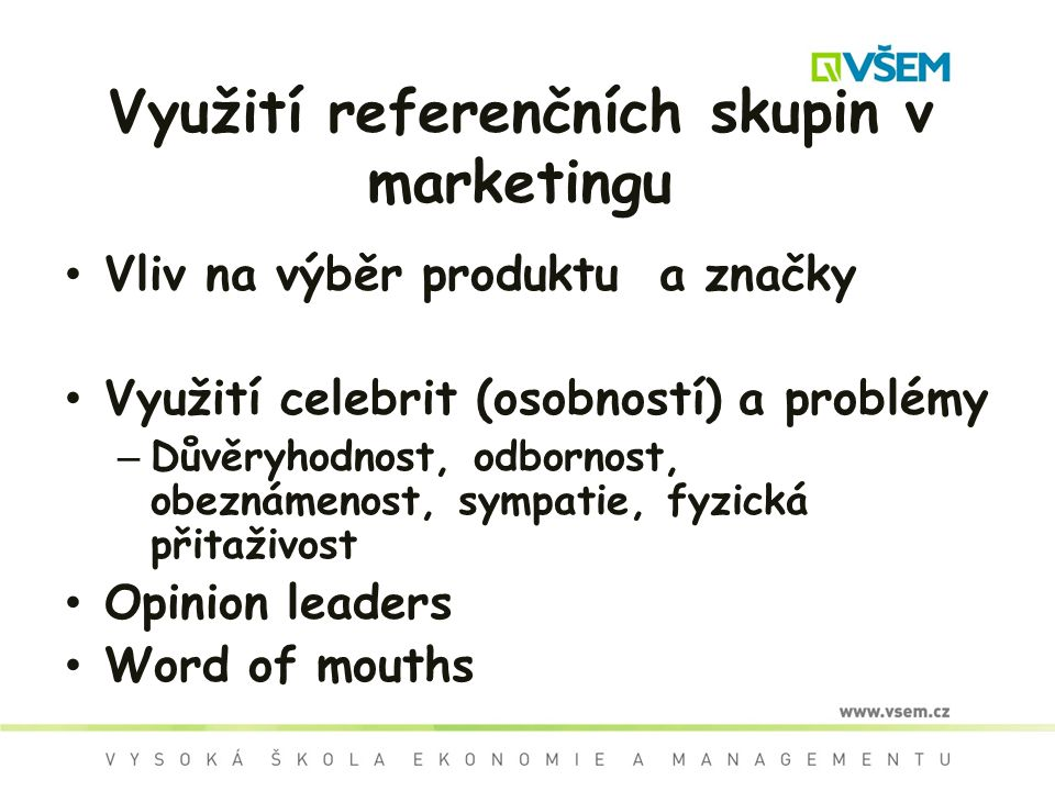 Využití referenčních skupin v marketingu