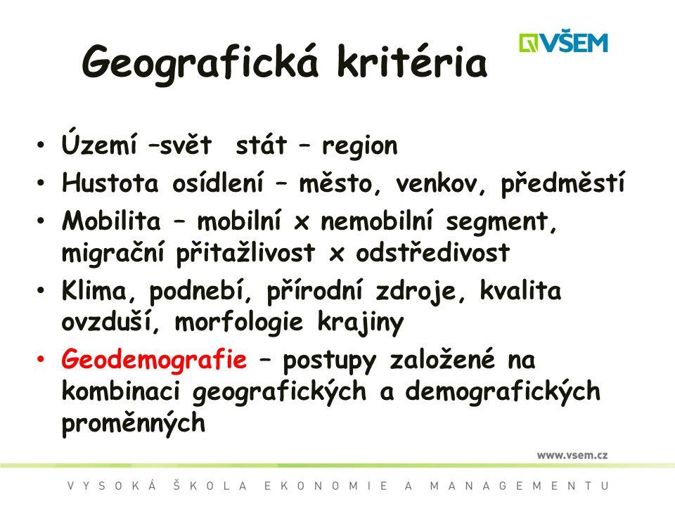 Geografická kritéria Území –svět stát – region