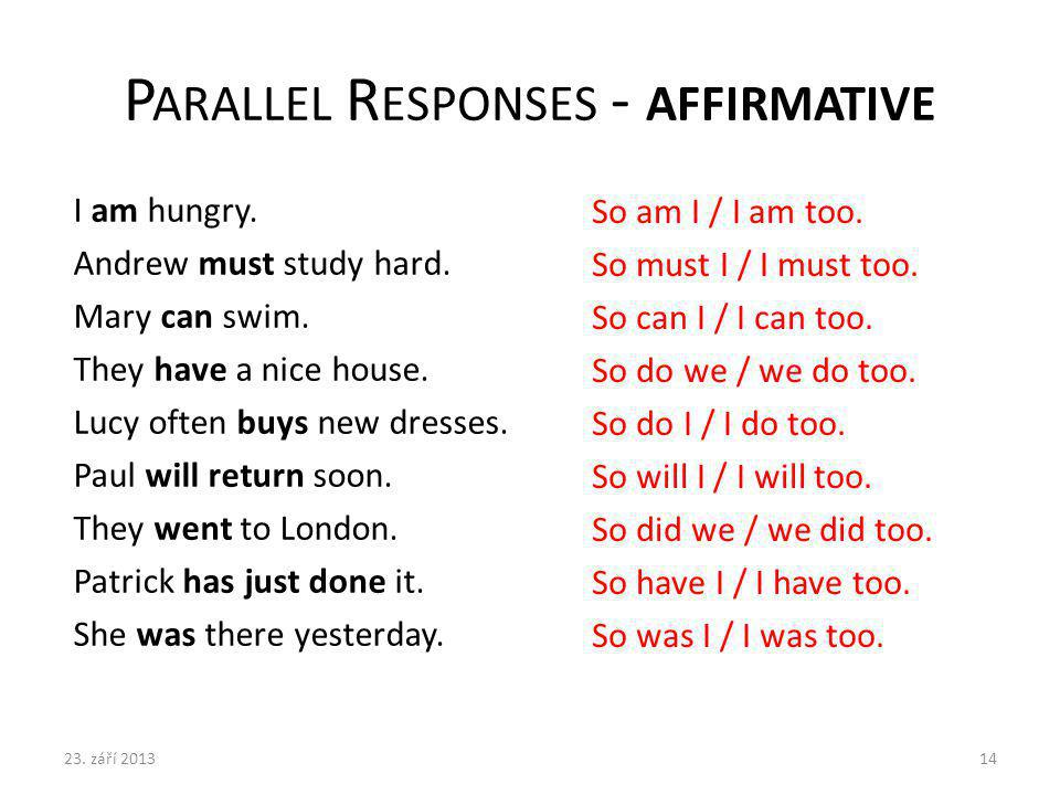 Parallel Responses - affirmative