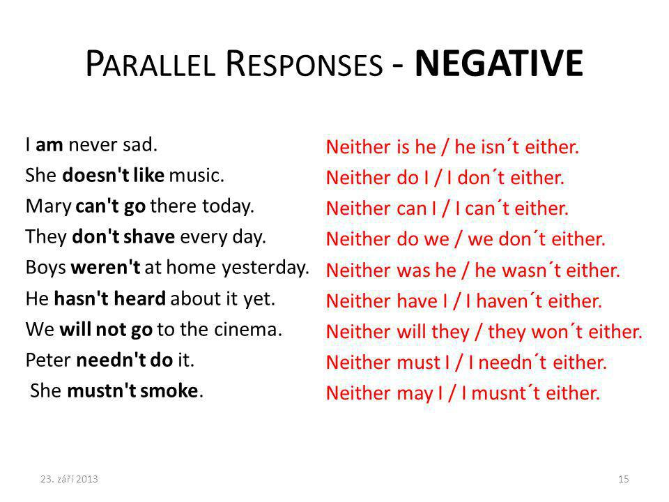 Parallel Responses - NEGATIVE