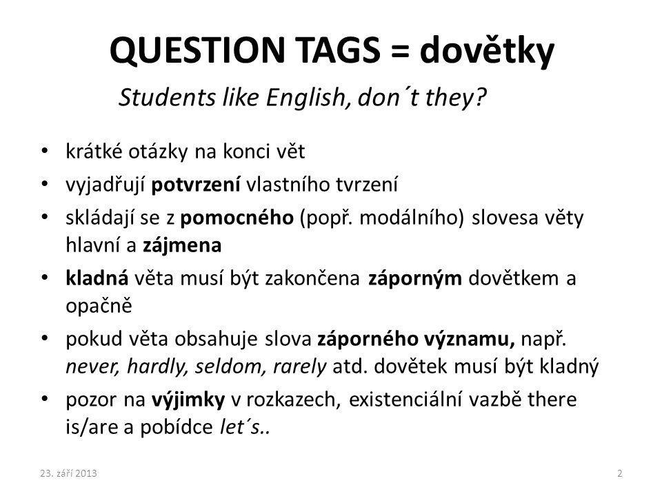 QUESTION TAGS = dovětky