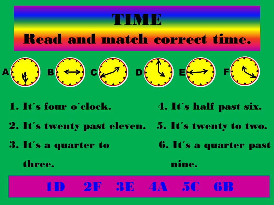 TIME Read and match correct time.