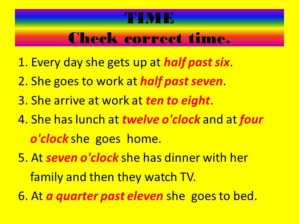 TIME Check correct time.