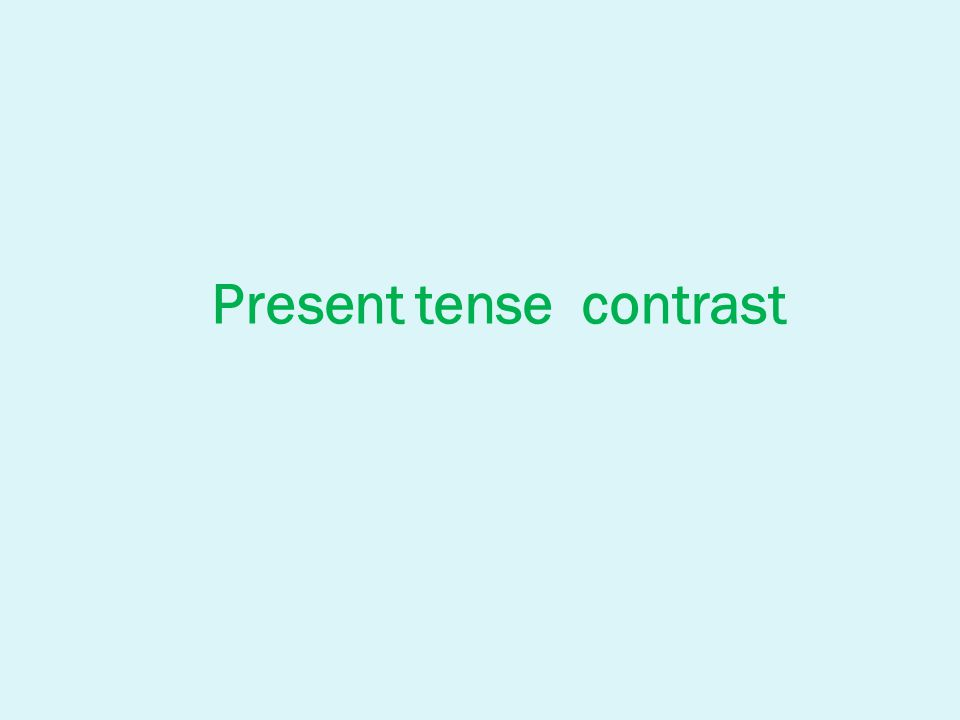Present tense contrast