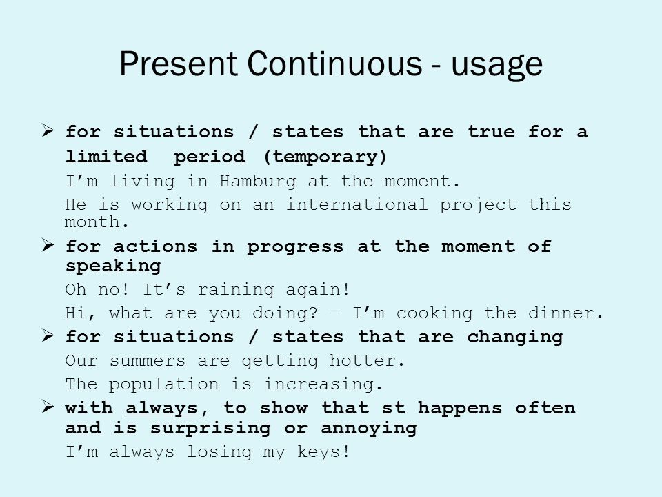 Present Continuous - usage