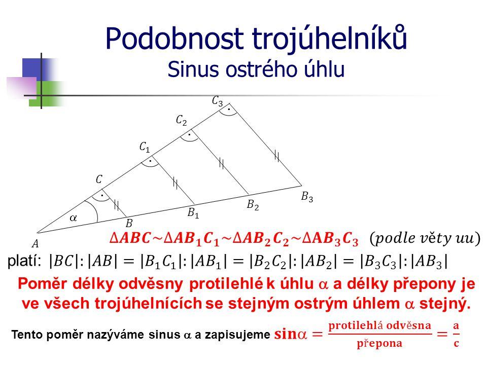 Podobnost trojúhelníků Sinus ostrého úhlu