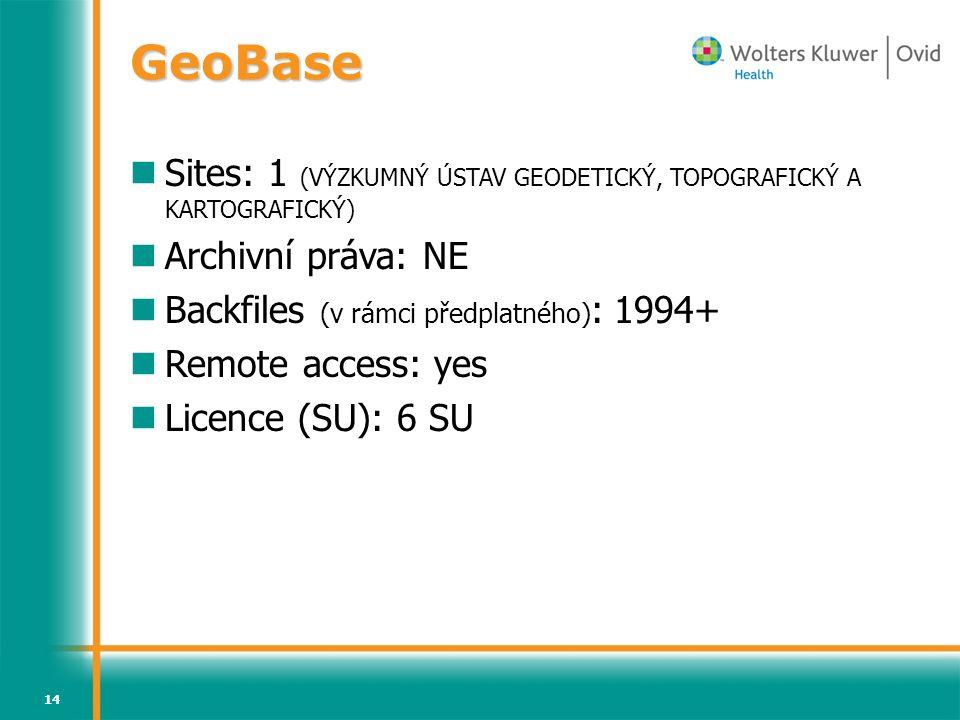 GeoBase Sites: 1 (VÝZKUMNÝ ÚSTAV GEODETICKÝ, TOPOGRAFICKÝ A KARTOGRAFICKÝ) Archivní práva: NE. Backfiles (v rámci předplatného): 1994+