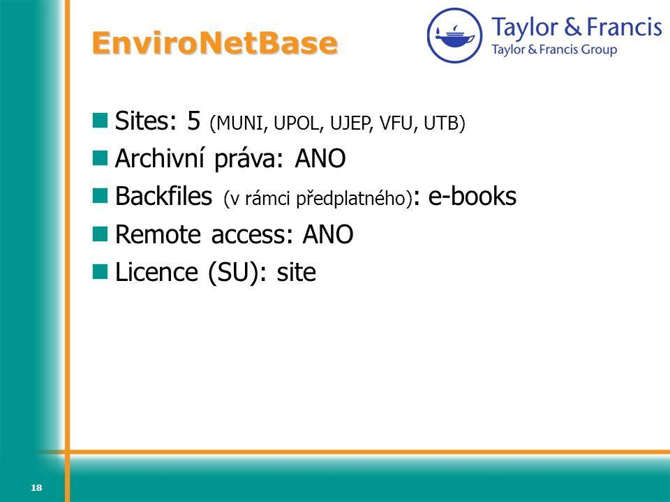 EnviroNetBase Sites: 5 (MUNI, UPOL, UJEP, VFU, UTB)