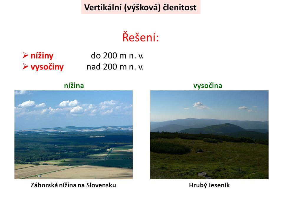 Řešení: Vertikální (výšková) členitost nížiny vysočiny do 200 m n. v.