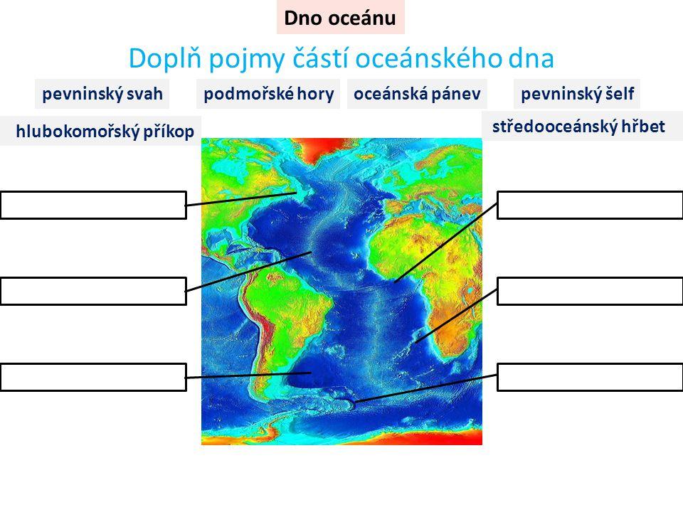 Doplň pojmy částí oceánského dna