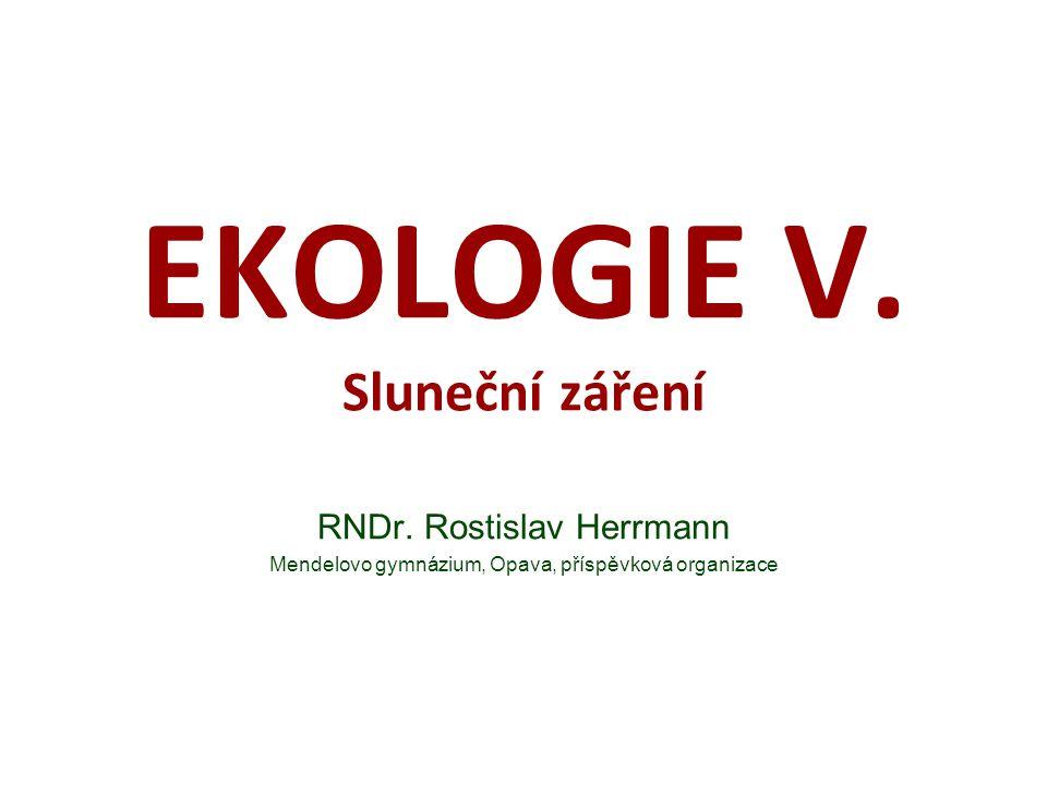 EKOLOGIE V. Sluneční záření