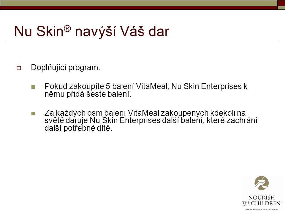 Nu Skin® navýší Váš dar Doplňující program:
