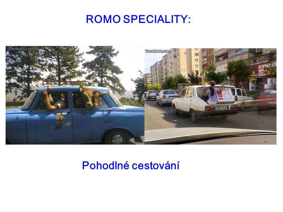 ROMO SPECIALITY: Pohodlné cestování