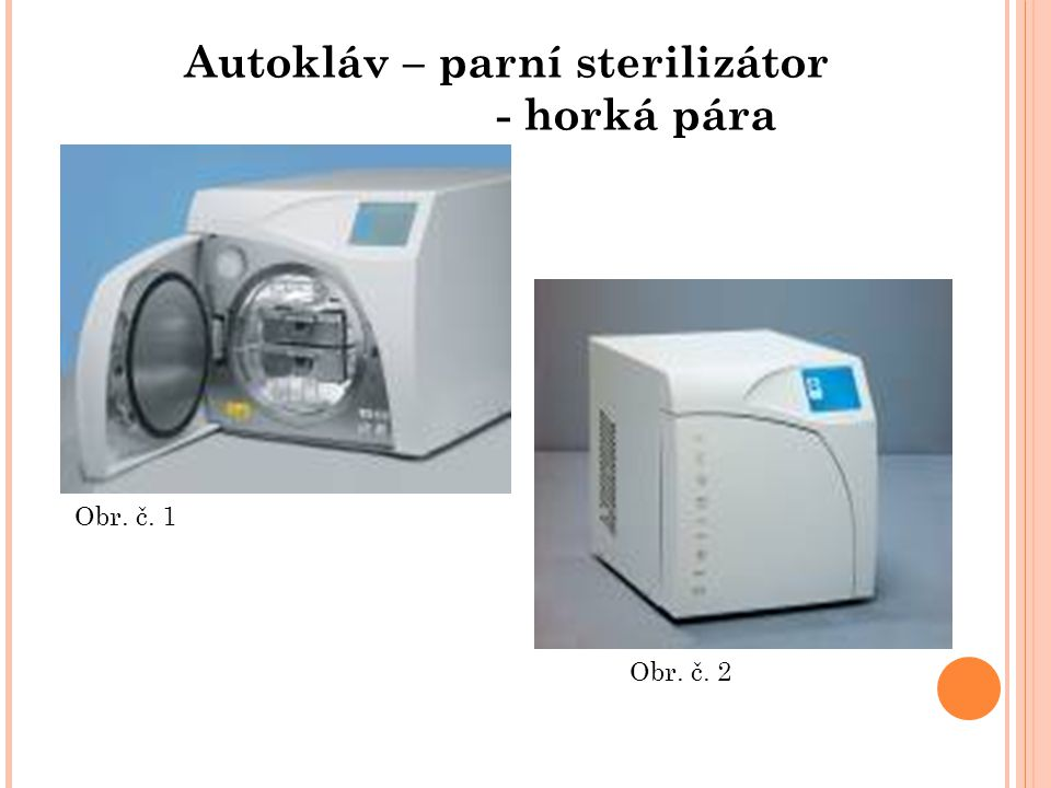 Autokláv – parní sterilizátor - horká pára