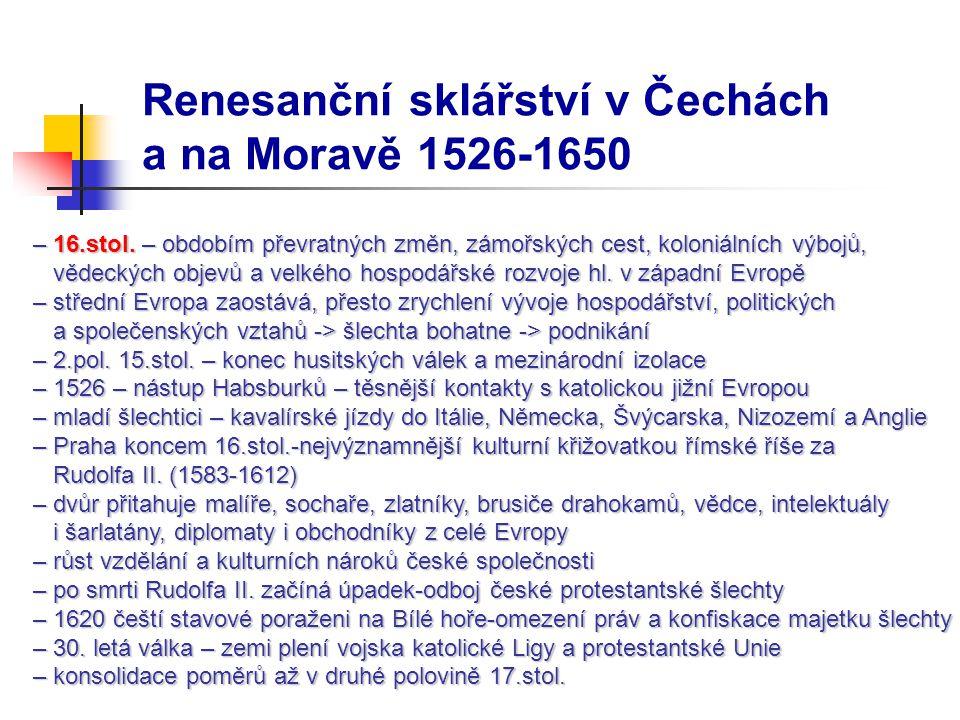 Renesanční sklářství v Čechách a na Moravě 1526-1650