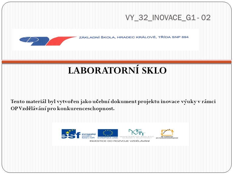 VY_32_INOVACE_G1 - 02 LABORATORNÍ SKLO