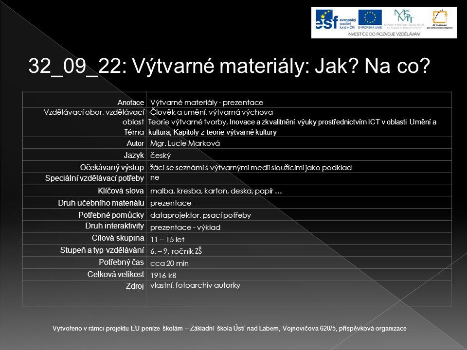 32_09_22: Výtvarné materiály: Jak Na co
