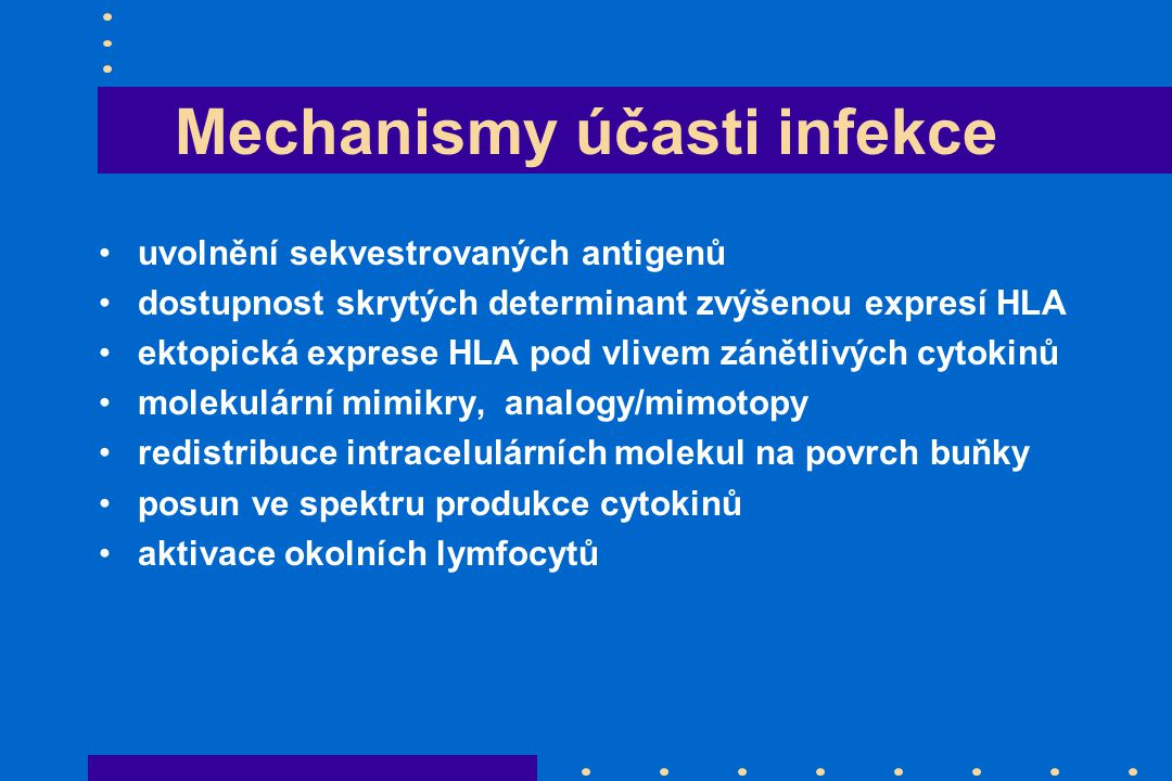 Mechanismy účasti infekce
