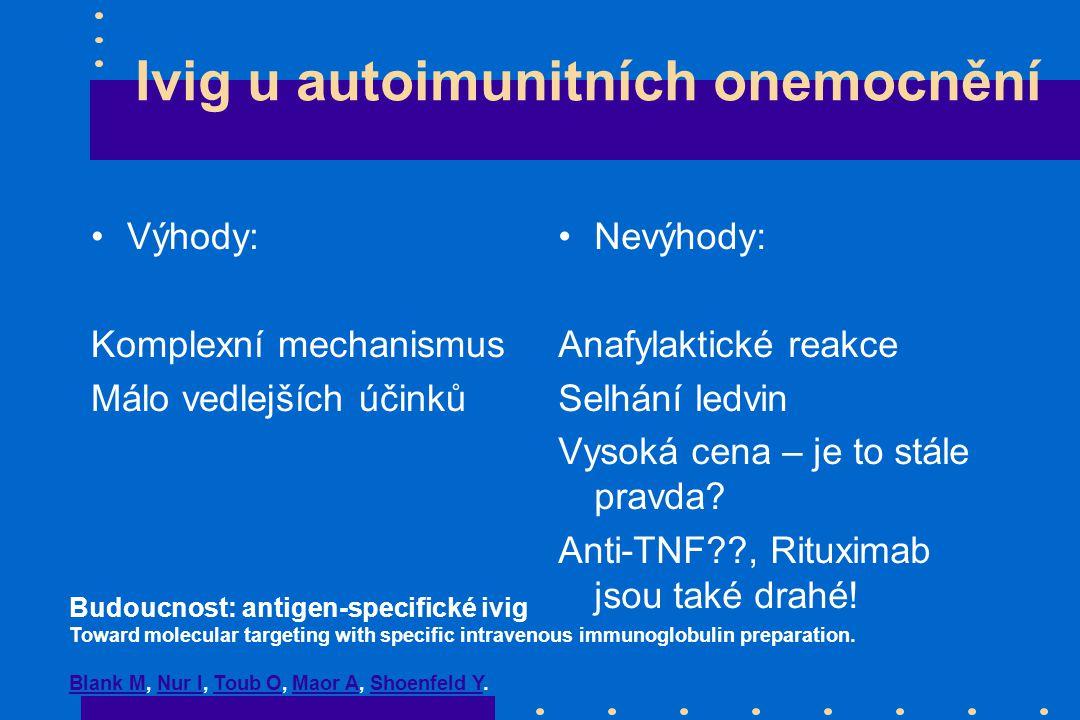 Ivig u autoimunitních onemocnění