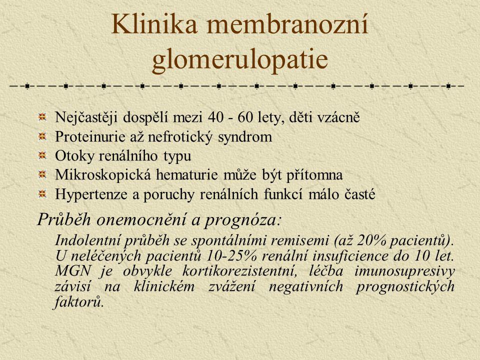 Klinika membranozní glomerulopatie