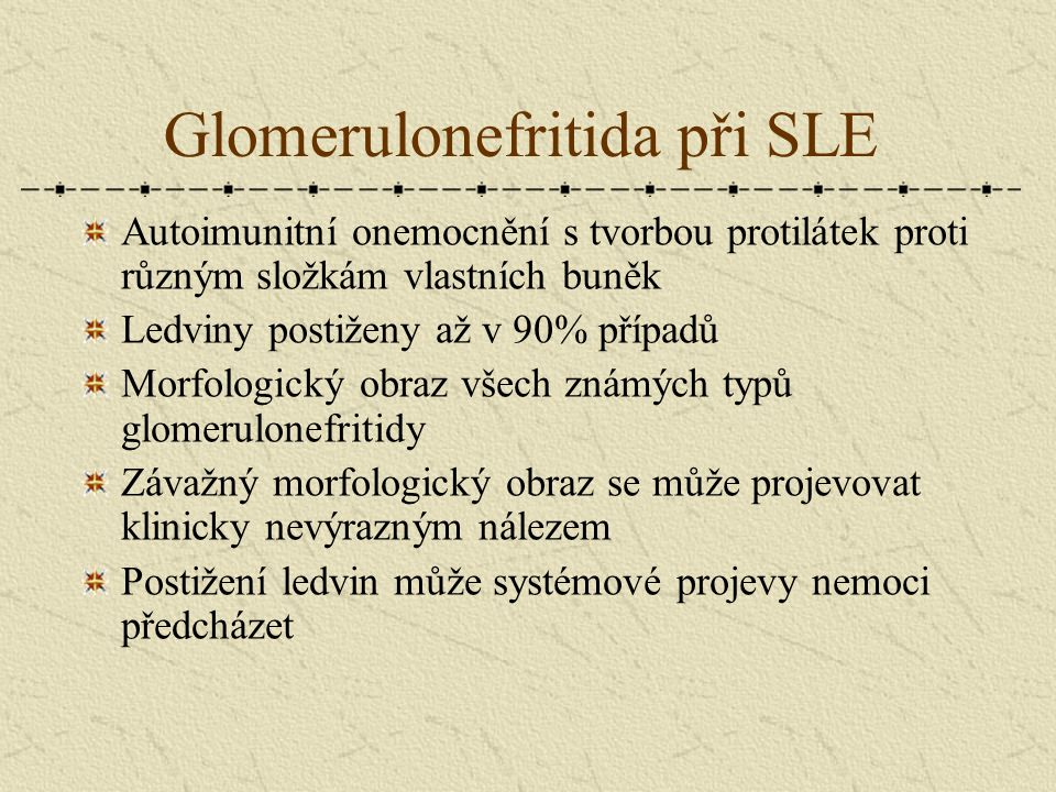 Glomerulonefritida při SLE