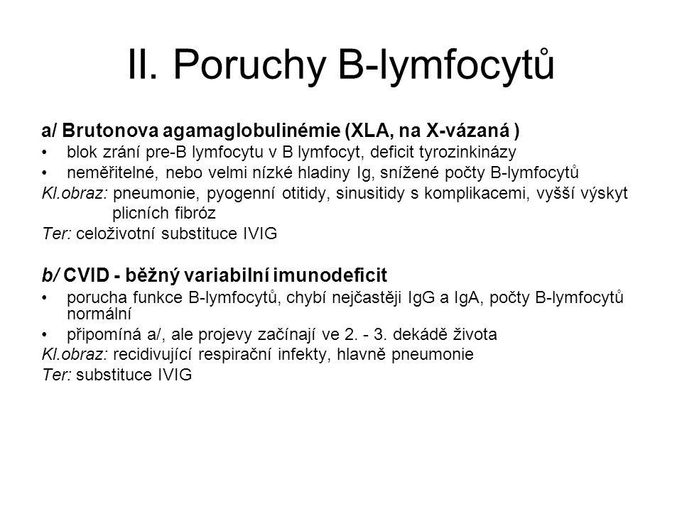 II. Poruchy B-lymfocytů