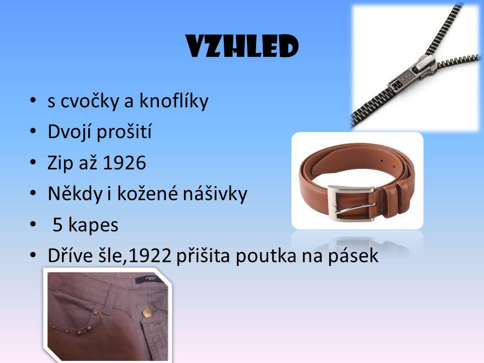 VZHLED s cvočky a knoflíky Dvojí prošití Zip až 1926