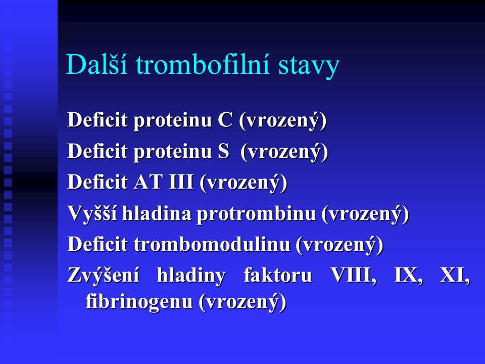 Další trombofilní stavy