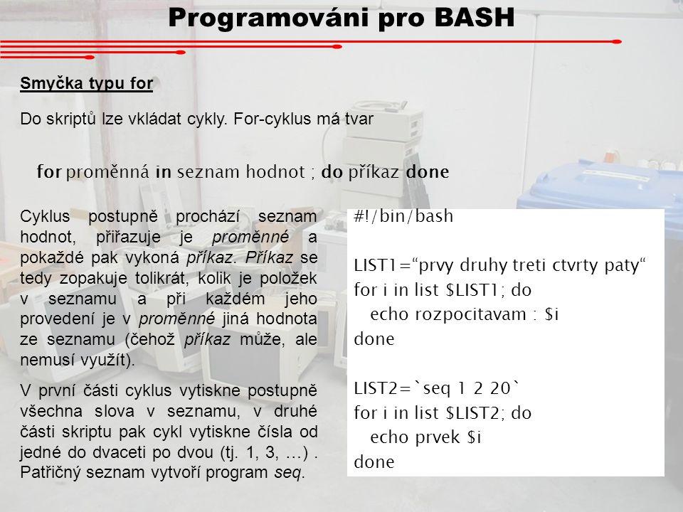 Programováni pro BASH Smyčka typu for
