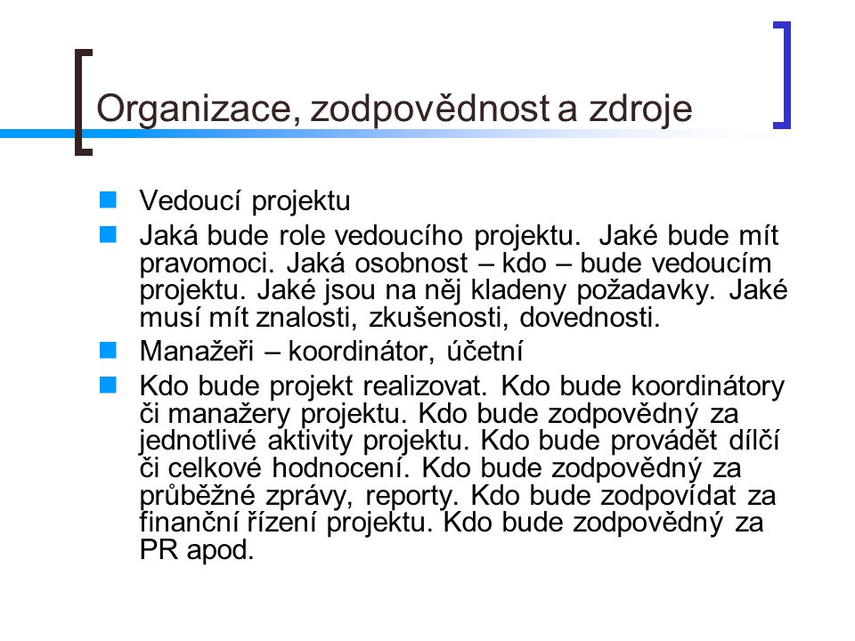 Organizace, zodpovědnost a zdroje