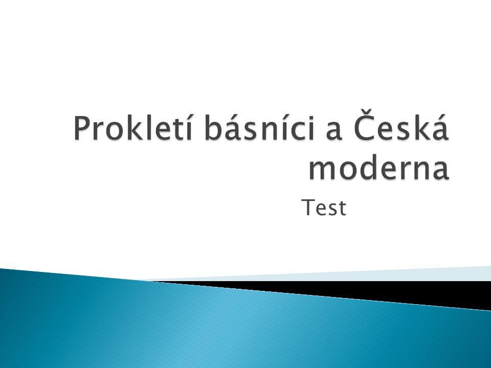 Prokletí básníci a Česká moderna