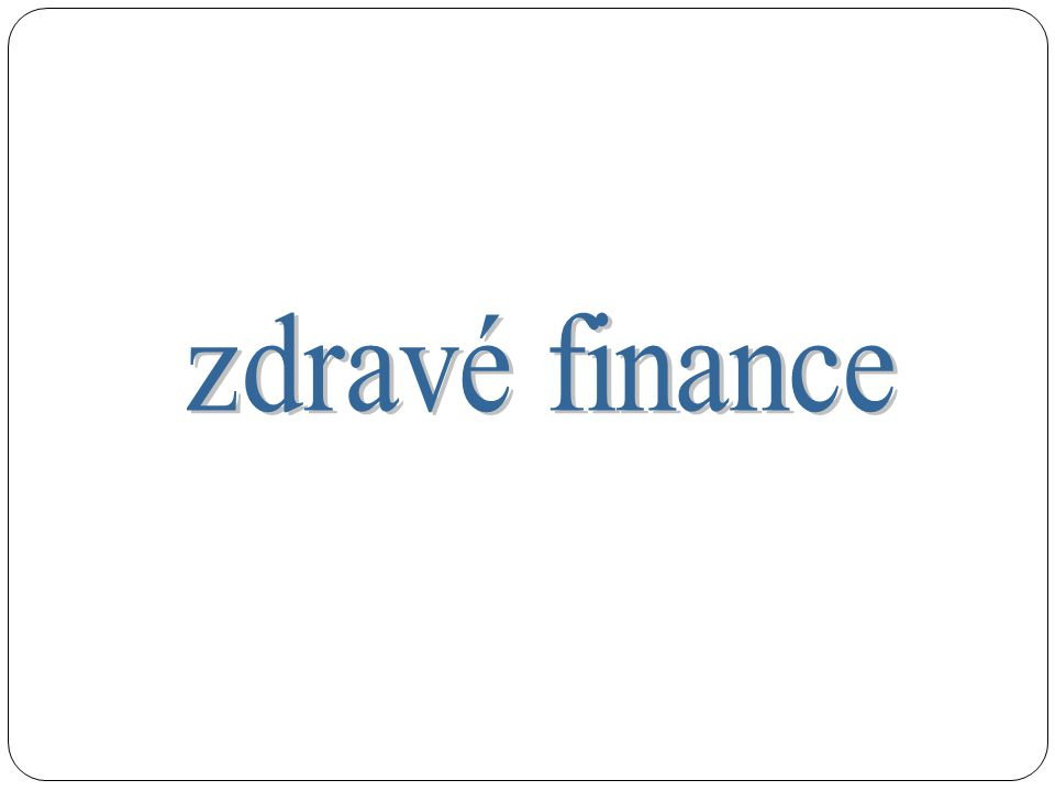 zdravé finance