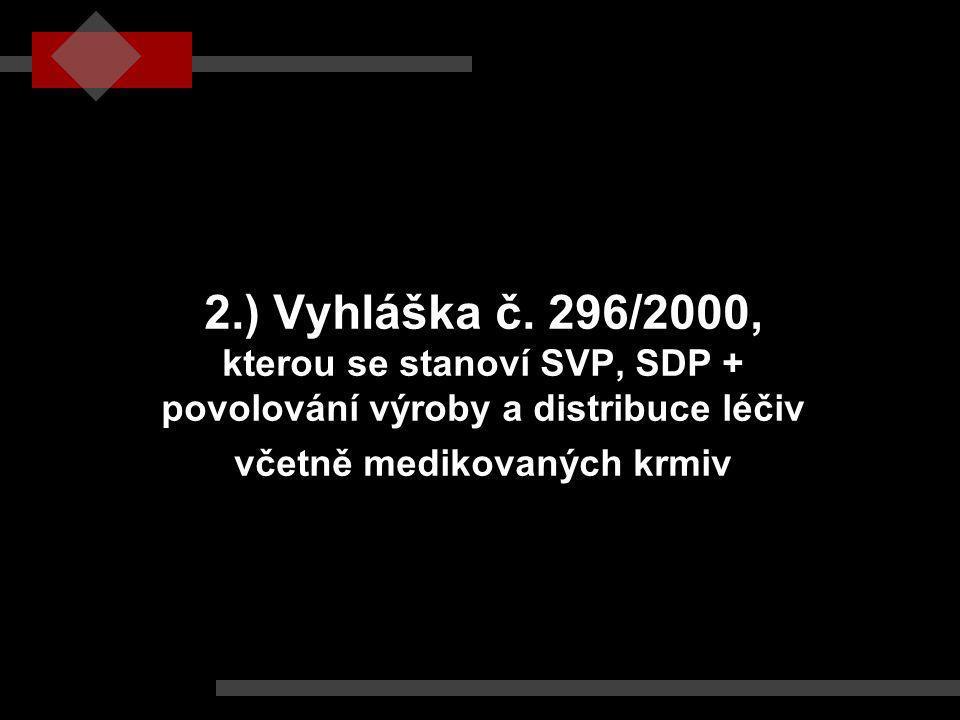 2.) Vyhláška č.