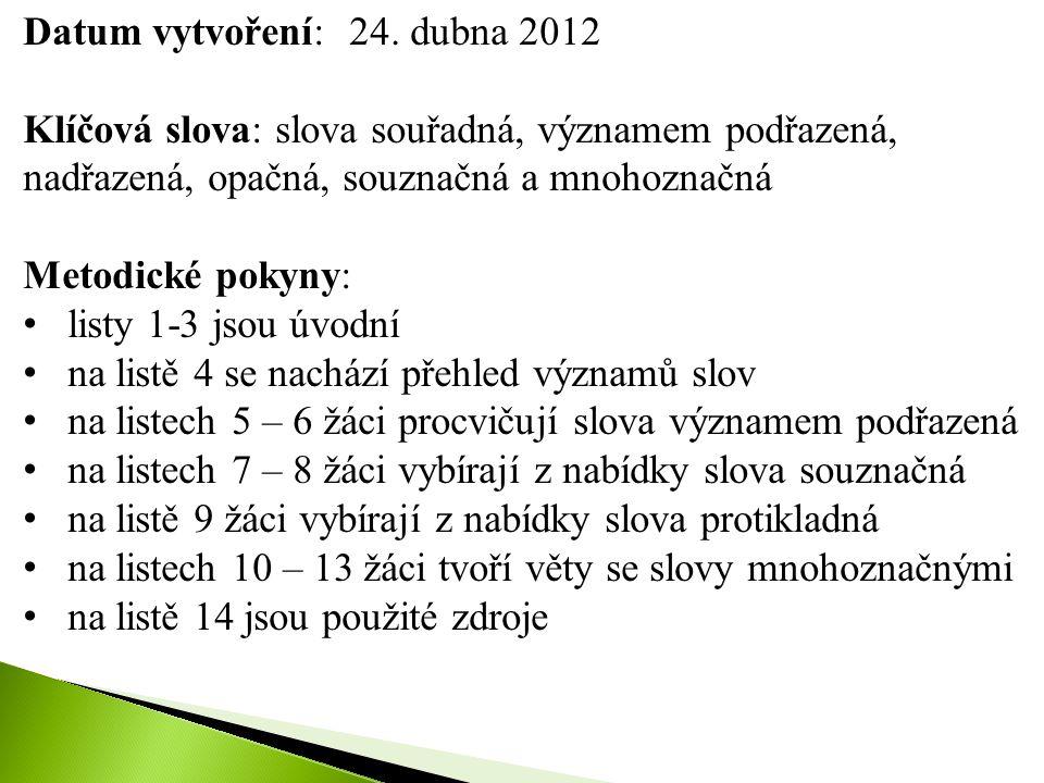 Datum vytvoření: 24. dubna 2012