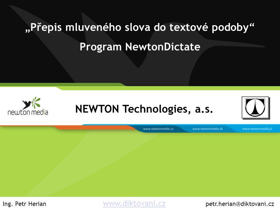 """""""Přepis mluveného slova do textové podoby Program NewtonDictate"""