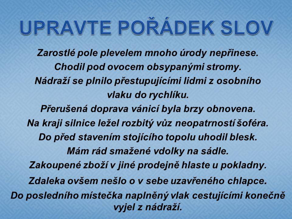 UPRAVTE POŘÁDEK SLOV