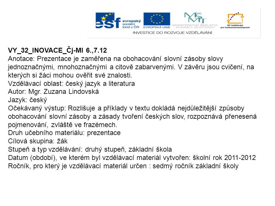 VY_32_INOVACE_Čj-Ml 6.,7.12
